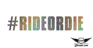 #RIDEORDIE Glitter Sticker Decal