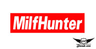 Milf Hunter Slap Sticker Decal