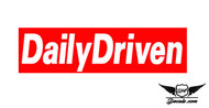 Daily Driven Slap Sticker Decal