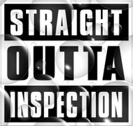 Straight Outta Inspection Sticker