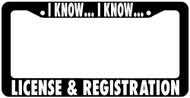 I Know I Know Jdm License Plate Frame