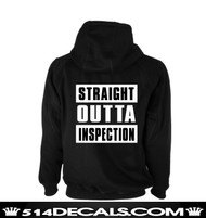 Straight Outta Inspection Hoodie (Back)