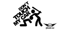 Don't Touch My Car Sticker Decal