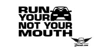 Run Your Car Sticker Decal