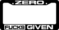 Zero F*cks Given License Plate Frame