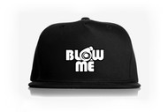 Blow Me Snap Back Hat
