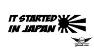 It Started In Japan Sticker Decal