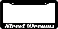 Street Dreams License Plate Frame