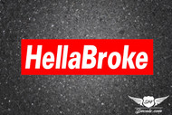 Hella Broke Slap Sticker Decal