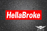 HellaBroke Slap Sticker Decal