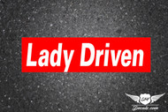 Lady Driven Slap Sticker Decal