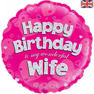 Happy Birthday Wife - 45cm Flat Foil