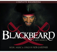 Blackbeard: complete recording - world premiere cast 2008 (2-disc CD)