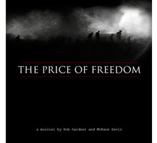 The Price of Freedom (2009 Cast Recording)