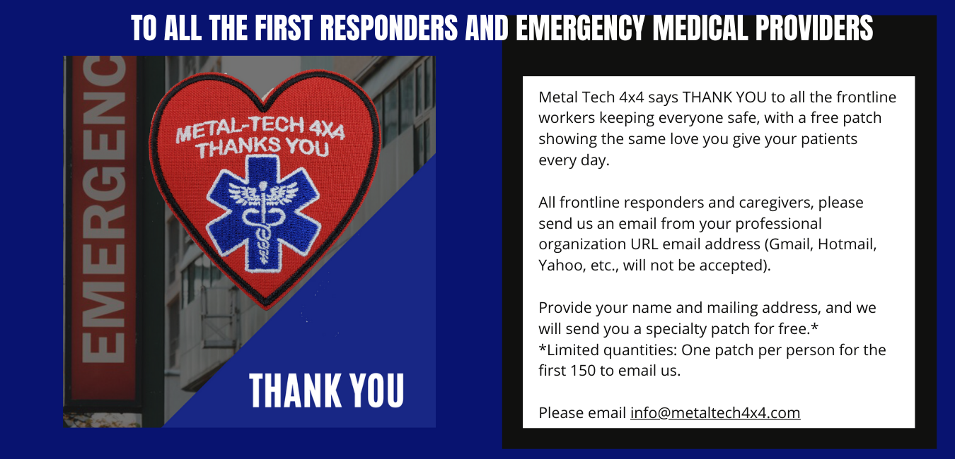 metal-tech-4x4-says-thank-you-to-all-the-frontline-workers-keeping-everyone-safe-with-a-free-patch-showing-the-same-love-you-give-your-patients-every-day.-all-frontline-responders-and-caregivers-please-send-us-an-e.png