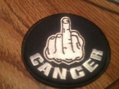 "3"" embroidered F--You Cancer patch"