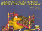 Alexander y el día terrible, horrible, espantoso, horroroso - Alexander & the Terrible, Horrible, No Good, Very Bad Day
