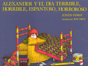 Alexander y el día terrible, horrible, espantoso, horroroso - Alexander & the Terrible, Horrible, No Good, Very Bad Day