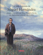 La vida y poesía de Miguel Hernández - The Life and Poetry of Miguel Hernandez
