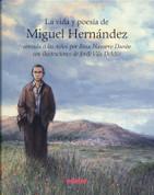 La vida y poesía de Miguel Hernández - The Life and Poetry of Miguel Hernandez