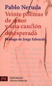 Veinte poemas de amor y una canción desesperada - Twenty Love Songs and a Desperate Song
