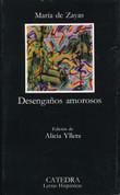 Desengaños amorosos - The Disenchantments of Love