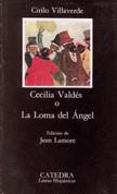 Cecilia Valdés o la loma del angel - Cecilia Valdes