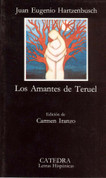 Los amantes de Teruel - The Lovers from Teruel