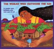 The Woman Who Outshone the Sun/La mujer que brillaba aún más que el sol