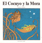 El cocuyo y la mora - The Firefly and the Raspberry Bush