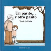 Un pasito... y otro pasito - Now One Foot, Now the Other