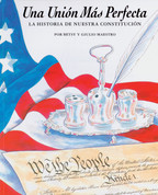Una unión más perfecta - A More Perfect Union