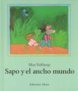 Sapo y el ancho mundo - Frog and the Wide World