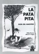 La pata Pita Guía del maestro - La Pata Pita Teacher's Guide