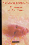El secreto de las flores - The Secret of Flowers