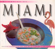 La comida de Miami - Food of Miami