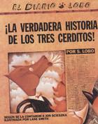La verdadera historia de los tres cerditos - The True Story of the Three Little Pigs!