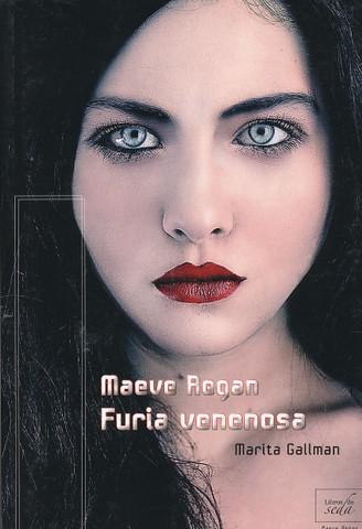 Maeve Regan. Furia venenosa - Maeve Regan: Poisonous Rage