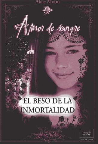 El beso de la inmortalidad - A Kiss for Immortality