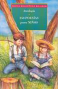 250 poesías para niños - 250 Poems for Children