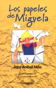 Los papeles de Miguela - Miguela's Papers
