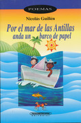 Por el mar de las Antillas anda un barco de papel - A Paper Boat on the Caribbean Sea