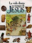 La vida diaria en tiempos de Jesús - Daily Life at the Time of Jesus