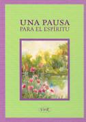 Una pausa para tu espíritu - A Spiritual Break