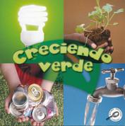 Creciendo verde - Growing Up Green