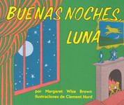 Buenas noches, luna - Goodnight, Moon