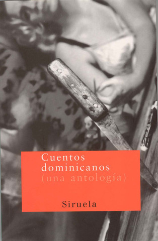 Cuentos dominicanos - Dominican Short Stories