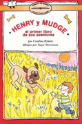 Henry y Mudge: El primer libro de sus aventuras - Henry and Mudge: The First Book