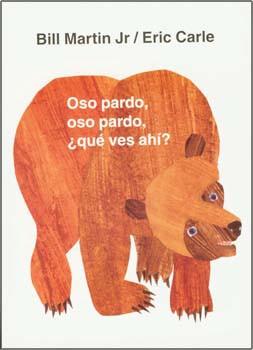 Oso pardo, oso pardo, ¿qué ves ahí? - Brown Bear, Brown Bear, What Do You See?