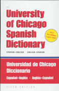 The University of Chicago Spanish/English Dictionary 5th Edition